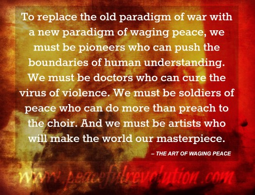 The Art of Waging Peace - Paul Chappell